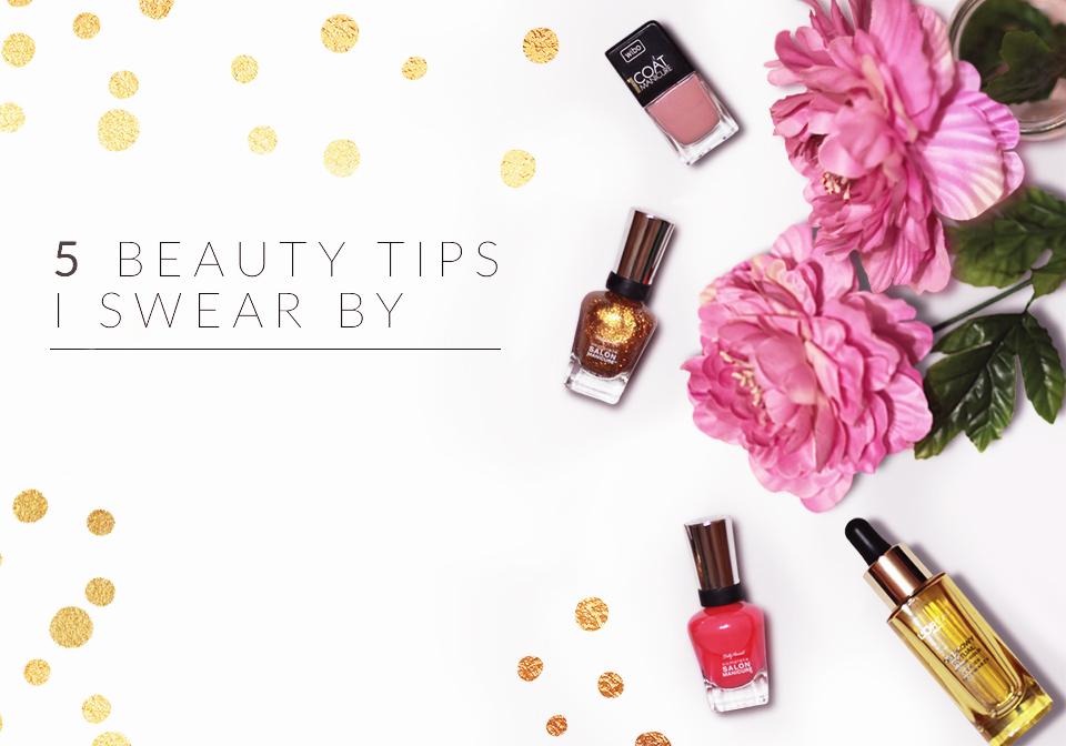 5 beauty tips i swear by