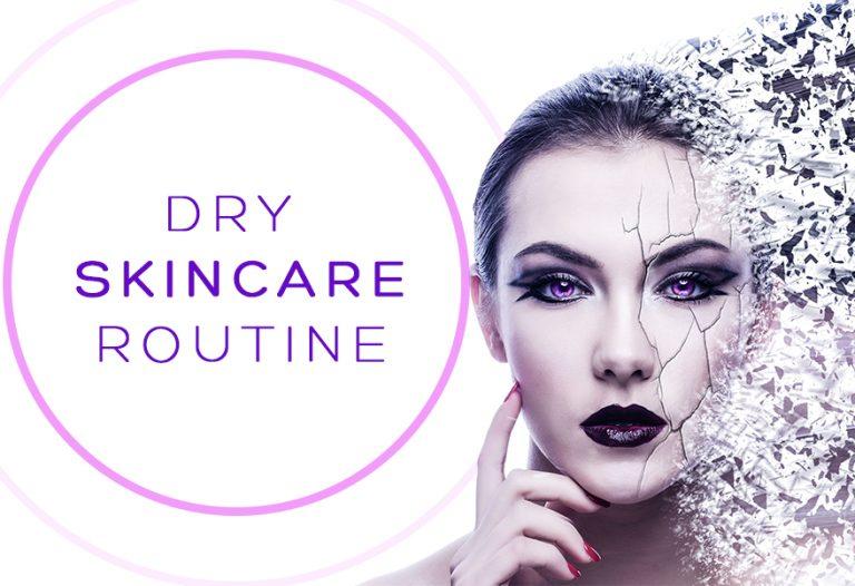 Dry-Skincare-Routine