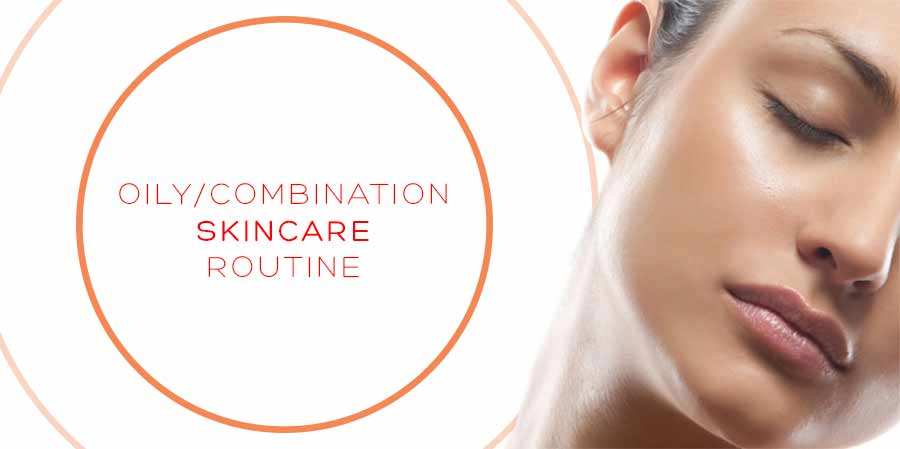 oily-combination-skincare-routine